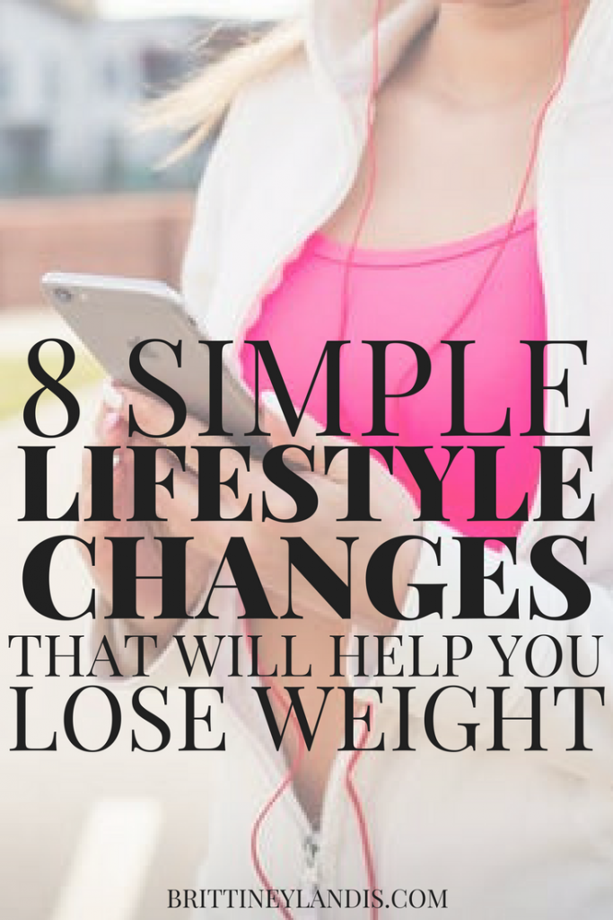 8 Simple lifestyle changes that will help you lose weight