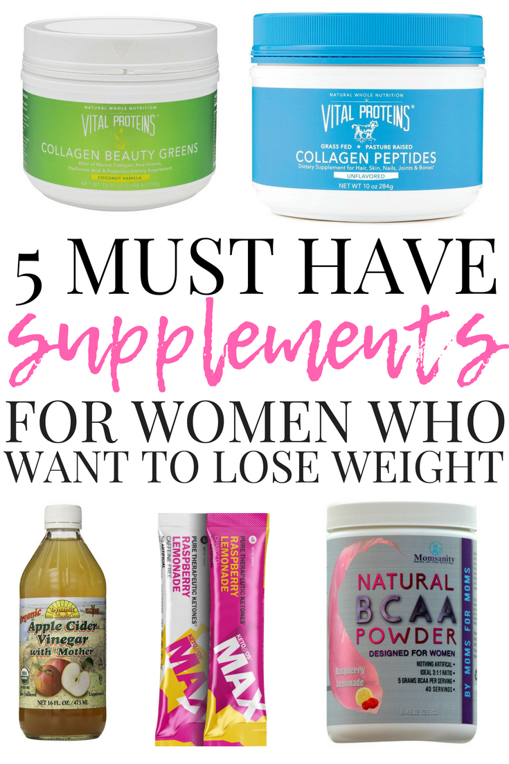 5 must have supplements for women who want to lose weight
