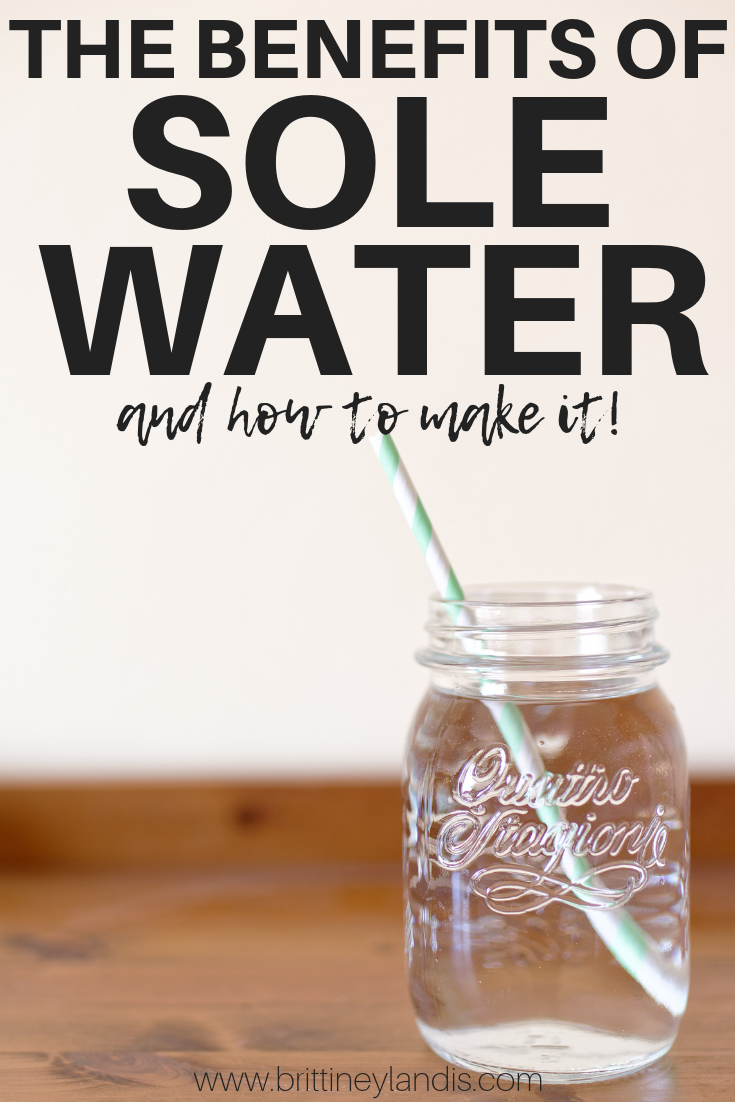 THE BENEFITS OF SOLE WATER