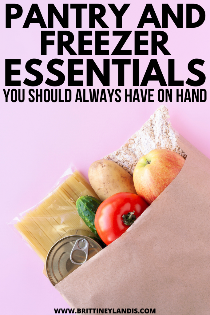 pantry and freezer items to have on hand